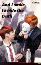 And I smile to hide the truth | Vkook by jiminiechimchim2