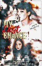 My Last Chance || Pjm (NC) [PRIVATE] by ebxbjxx