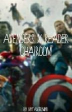 Avengers X Reader Chatroom by MyFangirlMind