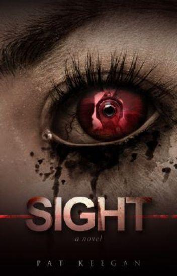 ~ Sight ~