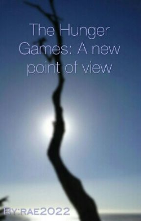 The Hunger Games: A new point of view by rae2022