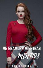 Me Enamoré Mientras Mentias by Sweet_Breem