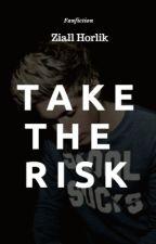 Take The Risk - Ziall [ZAKOŃCZONE] by Marlena1999