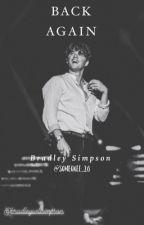 Back Again (Bradley Simpson) (TERMINADA) by someonee_20