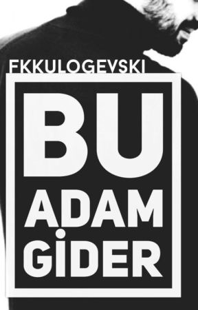 Bu Adam Gider by fkkulogevski
