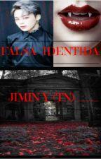 FALSA IDENTIDAD JIMIN Y (TN)___ SEGUNDA TEMPORADA by anjela031002