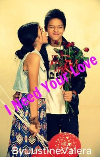 I Need Your  Love (KathnielFF)
