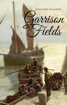 Garrison Fields by JonathanGillespie