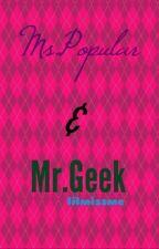 Ms.Popular & Mr.Geek by lilmissme