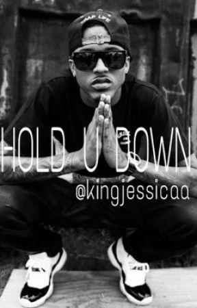 Hold U Down || a.a by kingjessicaa