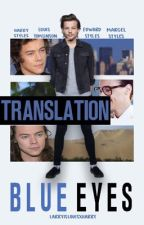 Blue Eyes - Trillizos Styles  by islouisxharry