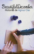 BeautifulDecember - Historias de Agnus Clas. by giula_jpg