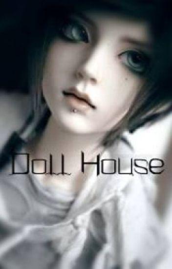 Doll House {BoyxBoy} (On hold)