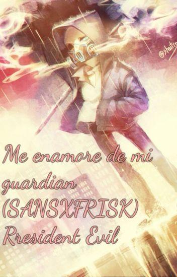 ME ENAMORE DE MI GUARDIÁN (SANS X FRISK LEMON +18 ) RESIDENTE EVIL