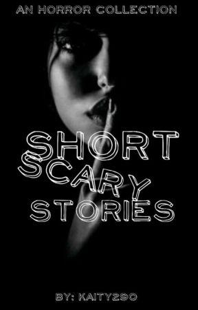 Short Scary Stories - bestfriends - Wattpad