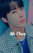 Ah-Choo | Doyoung✔ by baebekk