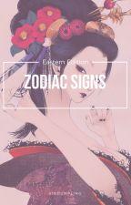 Zodiac Signs ➸ Eastern Edition by SinDumpling