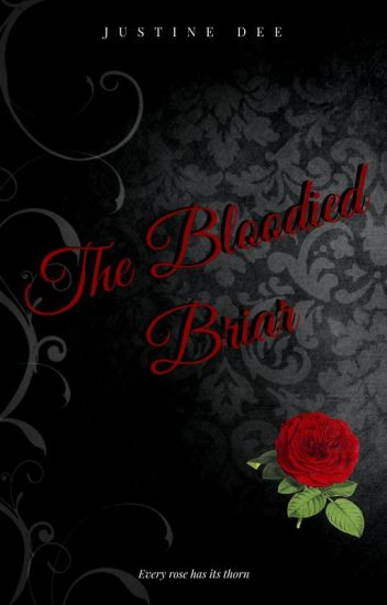 The Bloodied Briar