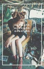 ONE NIGHT ( NICK ROBINSON ) √ by opalinee