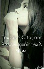 Textos - Citações  by XxserumaninhaxX