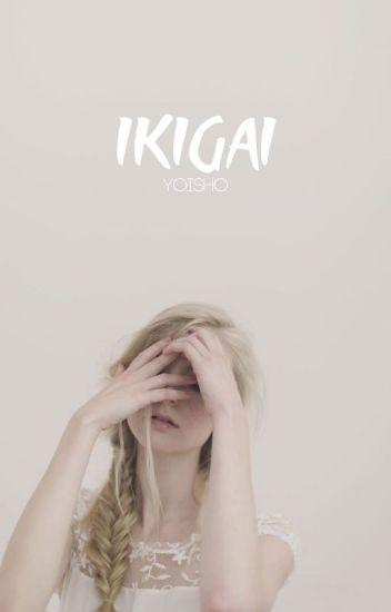 ikigai; NALU