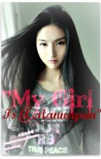MY GIRL IS A MANNEQUIN chapter 1-14 (First Part) by Camaraderie