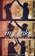 My Fake Boyfriend (2) by EmilyEspinosa000