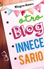 Otro blog innecesario by Milagros-Romero