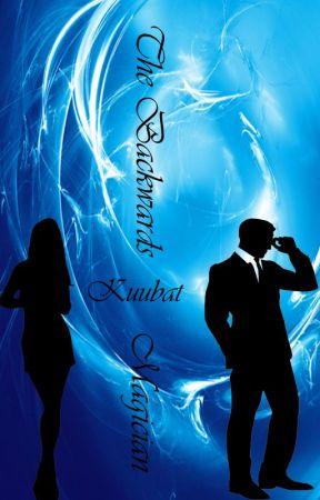 The Backwards Magician (On Hold) by Kuubat