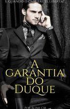 A garantia do Duque by AlineCM_