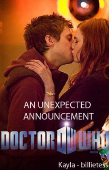 An Unexpected Announcement [A Doctor Who Fanficton]