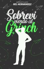 SOBREVIVIENDO AL GRINCH © | SIN EDITAR | POR TIEMPO LIMITADO by CherryVoid