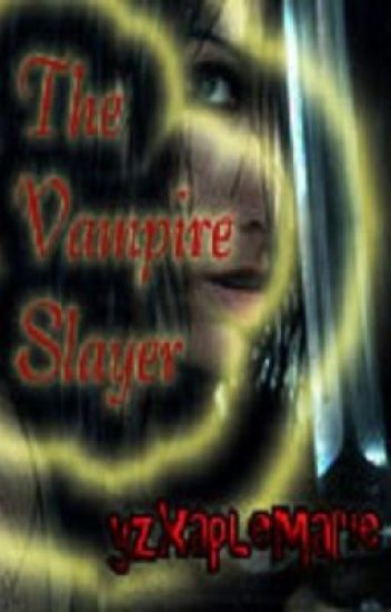 The Vampire Slayer