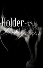 Holder of Dragons  by BriLynnbooks
