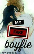 My Fake Boyfie by TheWantedBoy