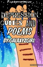 Depression Quotes and Poems by GalaxyzGirl