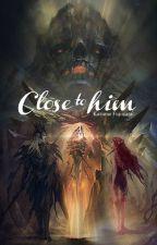 Close To Him (R-18) by KazumeFujiwara