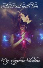 Its Real With Him (A Delena Fanfiction) by DarkFangirl_XoXo