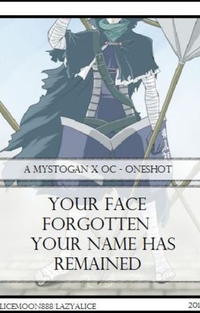 Mystogan x Reader - Your Face is Forgotten, Your Name Has Remained by Alicemoon888