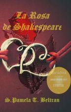 La Rosa de Shakespeare  by PamelaTB