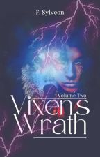 TUVF VOL-2: VIXENS WRATH [COMPLETED] #WCAwards2017 by SylphEon_Shadow