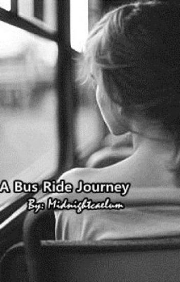 A Bus Ride Journey