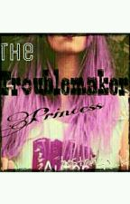 The Troublemaker Princess by bestarz