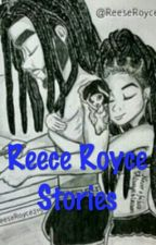Reese Royce Stories by KinsleyRenae