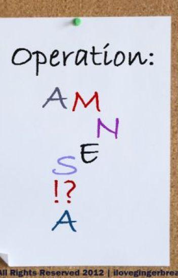 OPERATION: AMNESIA
