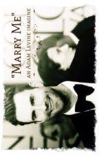 """Marry Me"" Adam Levine Imagine by forever_marooner_222"