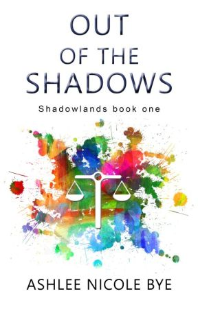 Out of the Shadows (Shadowlands #1) by AshBye0