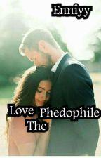 Love the pedophile by Enniyy