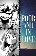 Poor and In Love by DamarisAya