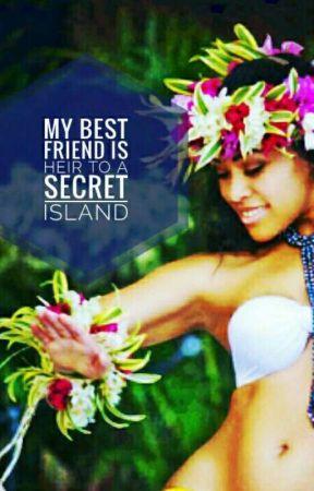 My Best Friend is Heir to a Secret Island! by cherryombbomb